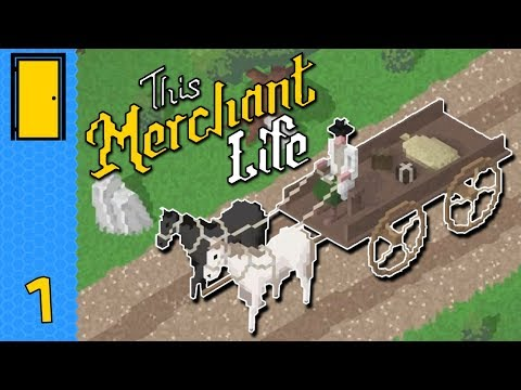 This Merchant Life - Part 1: Selling Merch - Let's Play This Merchant Life