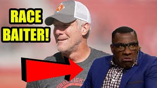 Shannon Sharpe Says Brett Favre Doesn't Care About Black People In Another RACE BAITING Take!