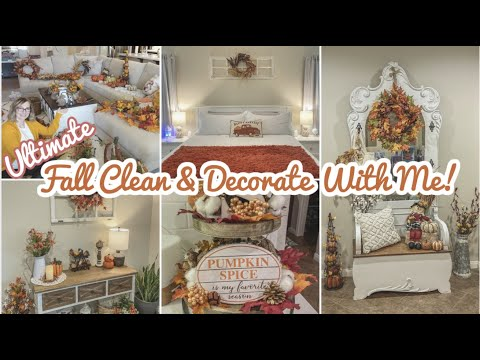 *NEW* FALL CLEAN & DECORATE WITH ME! ULTIMATE FALL HOME DECOR, CLEAN WITH ME, & COOK WITH ME!