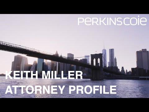 Keith Miller Attorney Profile - Perkins Coie