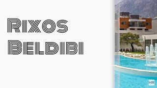Rixos Beldibi 5* Beldibi, Kemer. Turkey 🇹🇷