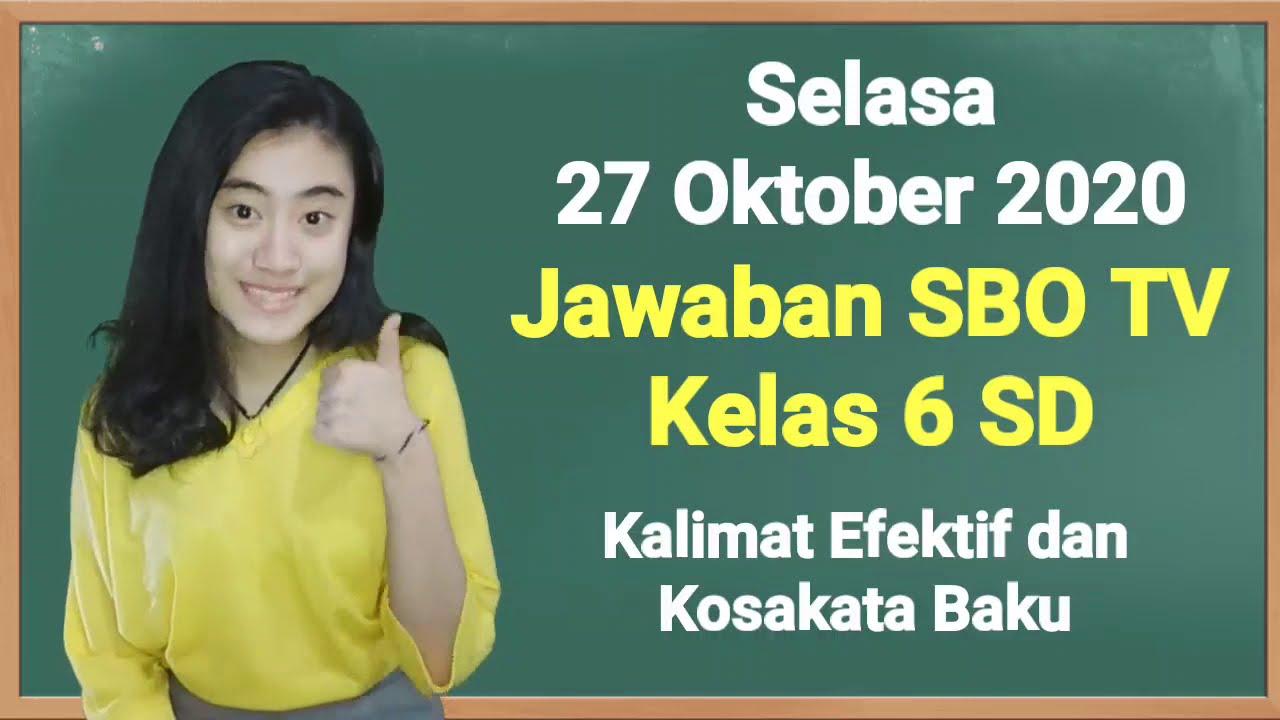 Kunci Jawaban SBO TV Kelas 6 SD Selasa 27…