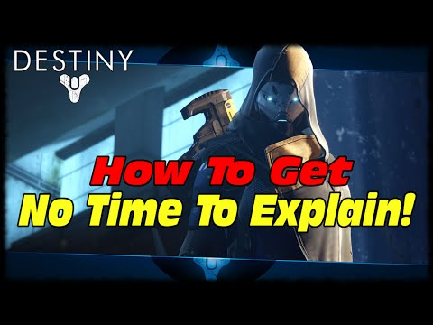 ''Not Forged In Light'' No Time To Explain Quest Guide! Destiny How To Get No Time To Explain!