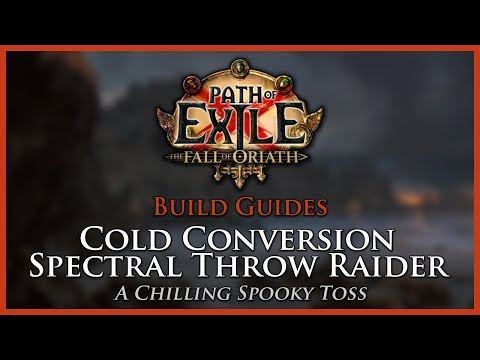 Path of Exile [3.0]: Cold Conversion Spectral Throw Raider - Build Guide