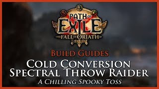 Path of Exile [3.2]: Cold Conversion Spectral Throw Raider - Build Guide thumbnail