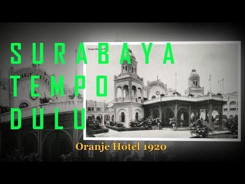 SURABAYA TEMPO DULU 1880 SAMPAI 1970 AN
