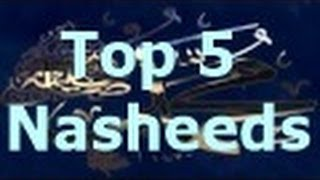 Top 5 Nasheeds by Ahmed Bukhatir | Islamic Nasheeds