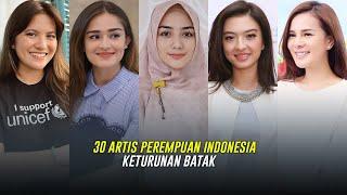 30 Artis Perempuan Indonesia Keturunan Batak