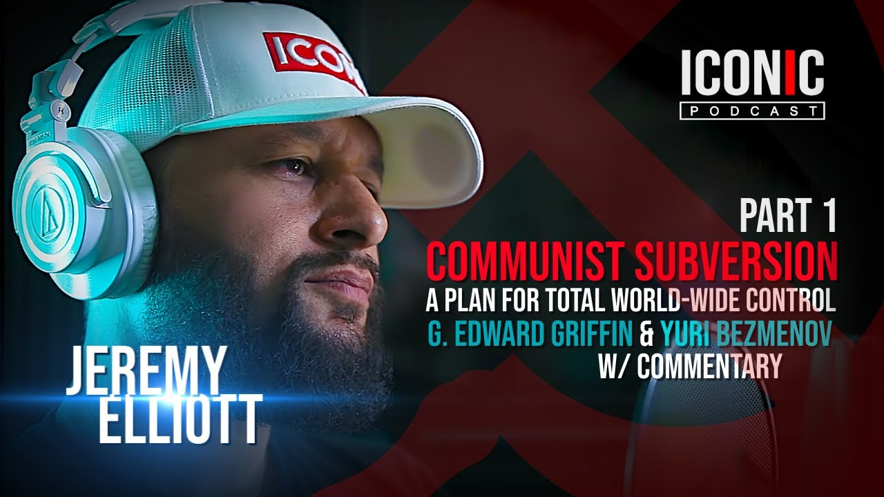 Communist Subversion | A Plan For Total World-Wide Control | Part 1