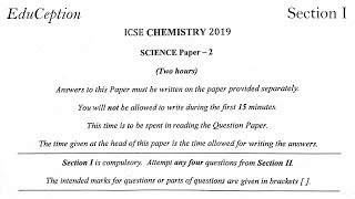 This is the solved Section I of ICSE Chemistry 2019 Question Paper....