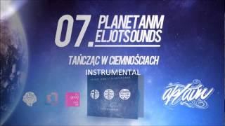 Planet ANM  EljotSounds  - Tańcząc w ciemnościach  (Instrumental)