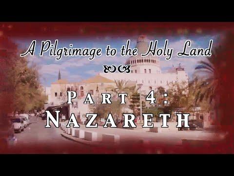 Nazareth - Pilgrimage 4