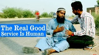 The Real Good Service Is Human Abdullateef