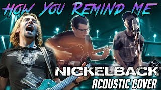 Nickelback - How You Remind Me - Acoustic Cover