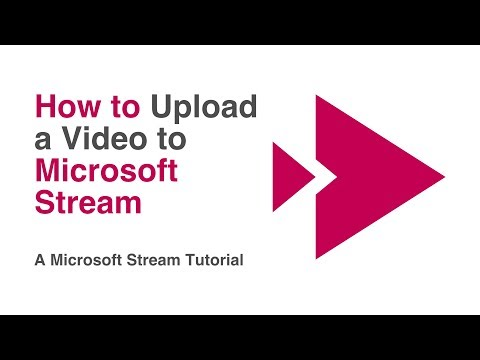 How To Upload A Video To Microsoft Stream