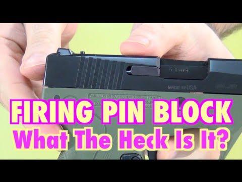 Firing Pin Block: What Is It?