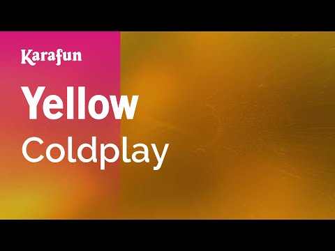 Karaoke Yellow - Coldplay *