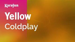Yellow - Coldplay | Karaoke Version | KaraFun