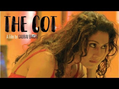 Cot |Nominated for JioFilmfareShortFilmAwards 2018 | Manjari Fadnnis, Rahul Bagga | By Gaurav Bakshi