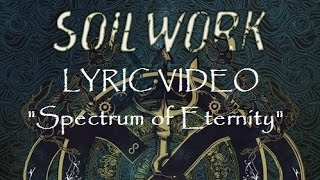 Soilwork - Spectrum of Eternity - LYRIC VIDEO ***