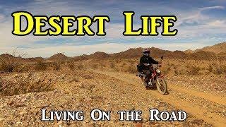 Desert Life Living On the Road