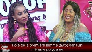 Petit Dej (jongué) - Rôle de la première femme (awo) dans un ménage polygame