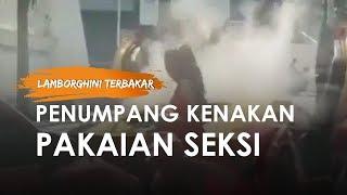 Viral Lamborghini Kembali Terbakar Di Surabaya Penumpang Berhamburan Keluar