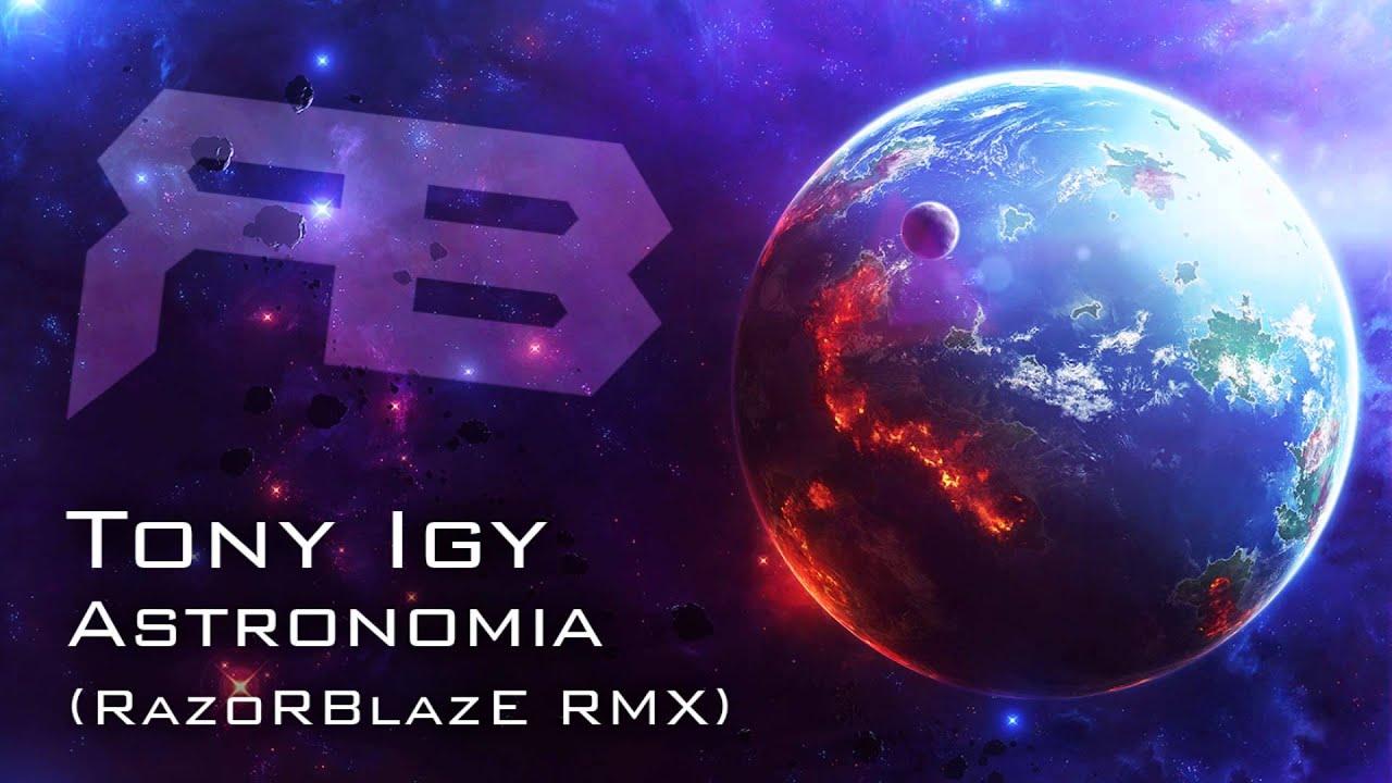 BAIXAR TONY REMIX ASTRONOMIA IGY MAFE