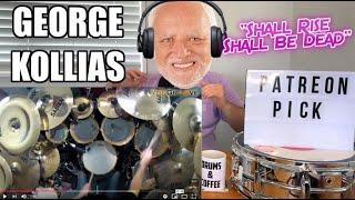 Drum Teacher Reacts: GEORGE KOLLIAS   Shall Rise Shall Be Dead   (2020 Reaction)