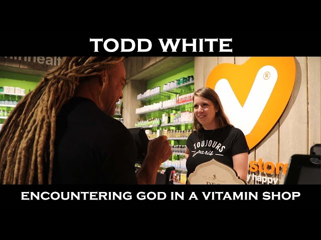 Todd White - Encountering God in a Vitamin Shop