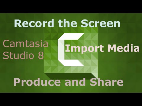 Camtasia studio 8 part - 2. How to Record the Screen, Import Media, Produce and Share File.
