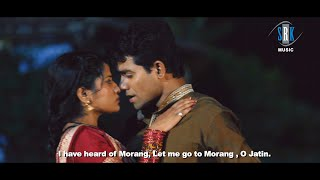 Morang Morang Suniau Re Jatta | Jat Jatin | Movie Song | with English Subtitle