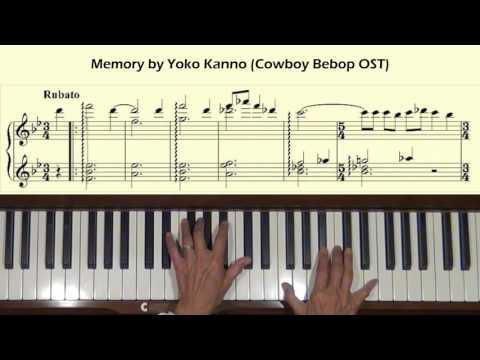 Memory by Yoko Kanno Cowboy Bebop OST1 Piano Tutorial