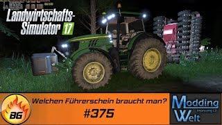 LS17 - Hof Bergmann Reloaded #375   Welchen Führerschein braucht man?   Let's Play [HD]