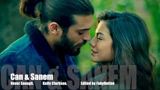 Can &  Sanem - Never Enough