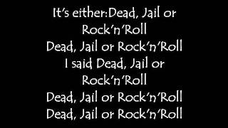Michael Monroe Dead Jail or Rock n Roll