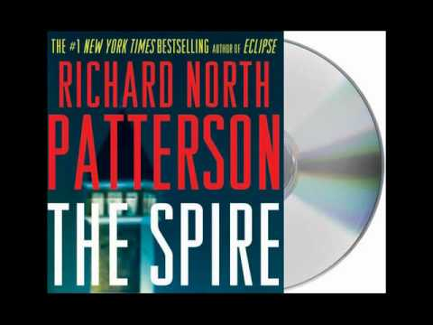 The Spire by Richard North Patterson--Audiobook Excerpt
