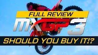 SHOULD YOU BUY MXGP3??? - MXGP 3 Full Review! (PS4)