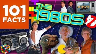 101 Facts About The 1980s