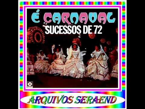 01 - É CARNAVAL - DARCY DA MANGUEIRA - 1972==ARQUIVOS SERAEND