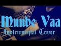 Munbe Vaa Instrumental Cover