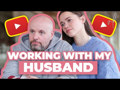 Working With My Husband And The Business Of YouTube