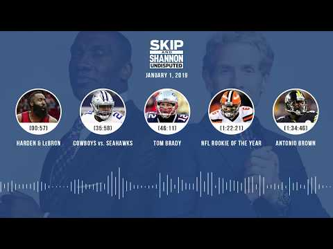 UNDISPUTED Audio Podcast (01.01.19) with Skip Bayless, Shannon Sharpe & Jenny Taft   UNDISPUTED