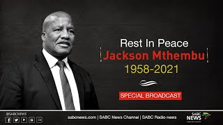 Special broadcast on the passing of Minister Jackson Mthembu