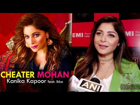 Kanika Kapoor TALKS About Making Of Cheater Mohan Ft. IKKA Video Songs