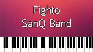 Fighto - SanQ Band Piano Cover