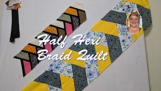 Half Hexi Braid Quilt