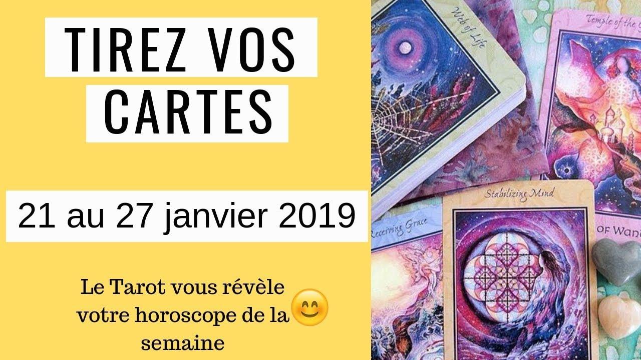 TIREZ VOS CARTES SEMAINE DU 21 AU 27 JANVIER 2019 - YouTube 2f8128b4bbd0