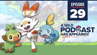 A WILD PODCAST HAS APPEARED: Episode 29 – It's the Pokemon  Sword and Shield Review Episode!