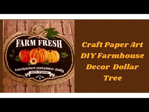 Craft Paper Art/ DIY Farmhouse Decor Dollar Tree Room Decor Easy DIY Crafts In Minutes 2019